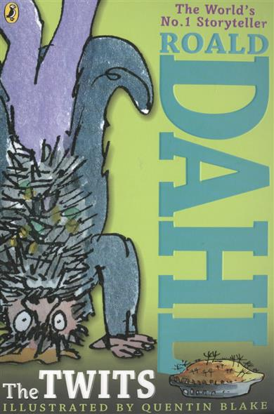 Dahl R. The Twits