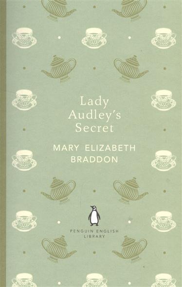 Lady Audley`s Secret