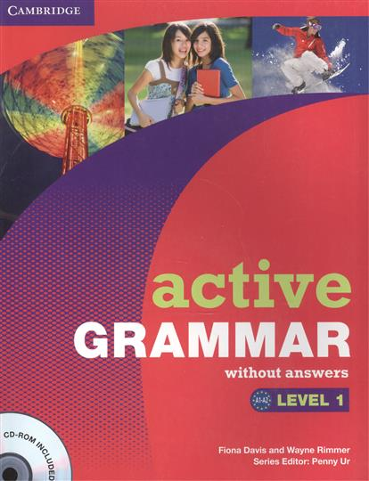 Davis F., Rimmer W. Active Grammar. Level 1. Without answers (+CD) davis f editor an education level 4 2cd