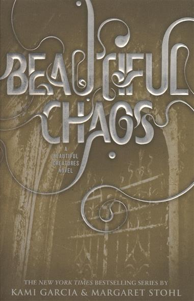 Garcia K., Stohl M. Beautiful Chaos doctor who beautiful chaos
