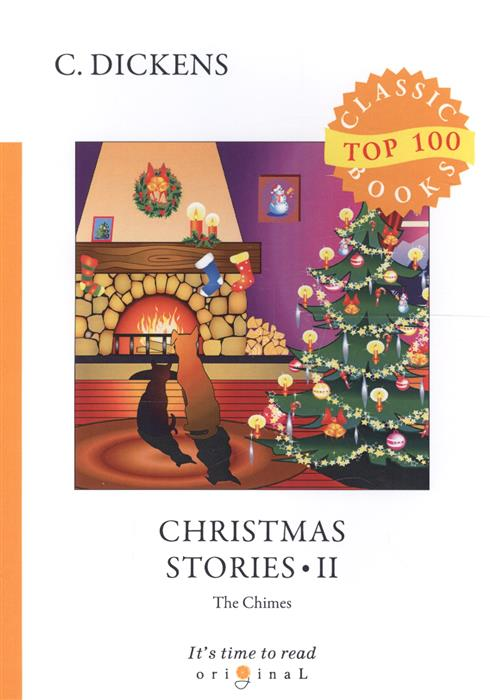 Dickens C. Christmas Stories II. The Chimes dickens c a christmas carol книга для чтения