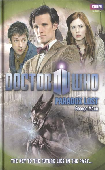 Mann G. Doctor Who: Paradox Lost mann g doctor who paradox lost