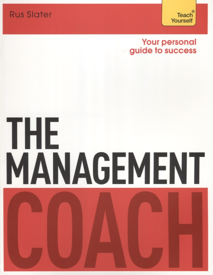 Slater R. The Management Coach. Teach Yourself elaine marmel teach yourself visually word 2007