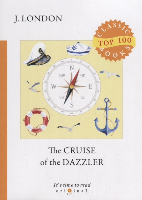 London J. The Cruise of The Dazzler london j the iron heel