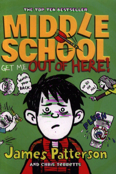 Patterson J., Tebbetts Ch. Middle School: Get Me Out of Here patterson j ledwidge m zoo