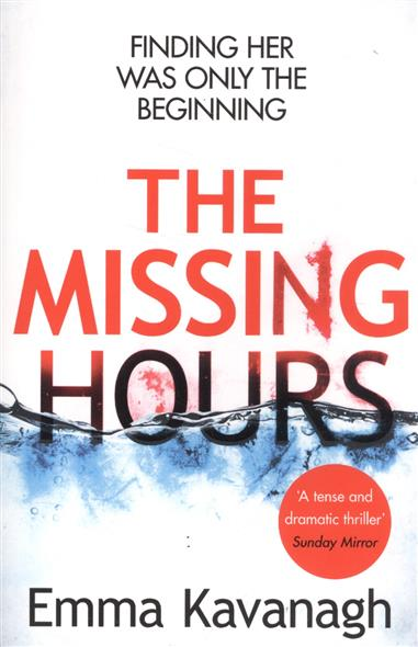 Kavanagh E. The Missing Hours the missing girl
