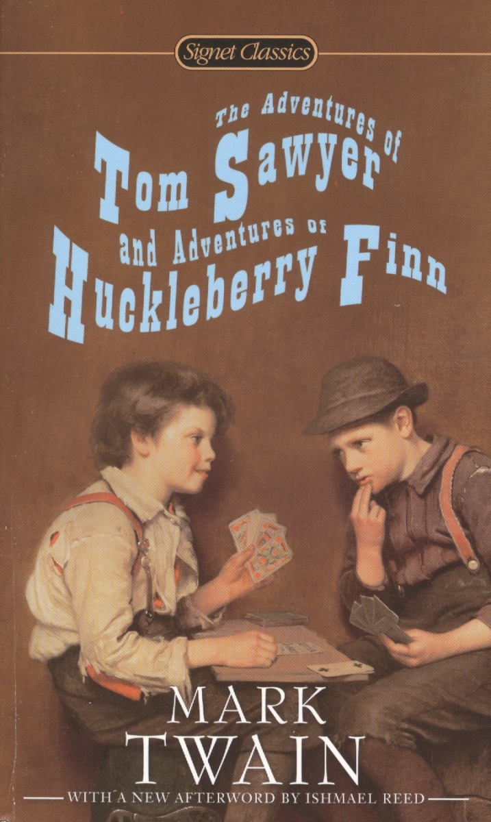 Twain M. The Adventures of Tom Sawyer and Adventures of Huckleberry Finn twain mark the adventures of tom sawer приключения тома сойера роман на англ яз