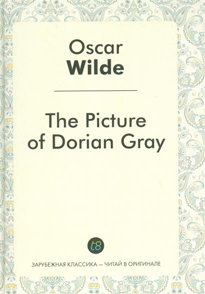 Wilde O. The Picture of Dorian Gray wilde lake