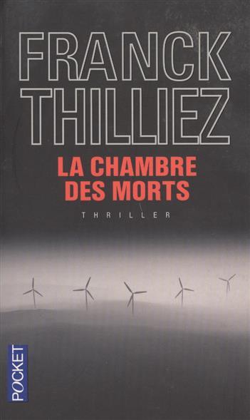 Thilliez F. La Chambre des morts