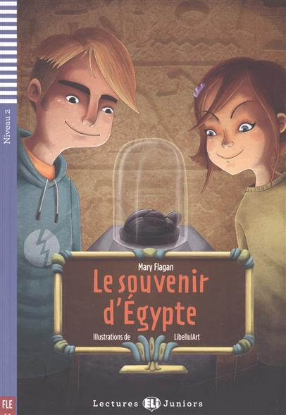 Flagan M. Le souvenir d'Egypte. Niveau 2 (+CD)