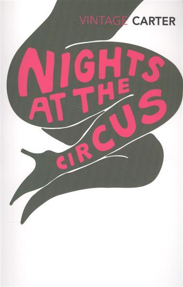 Carter A. Nights At The Circus no stars at the circus
