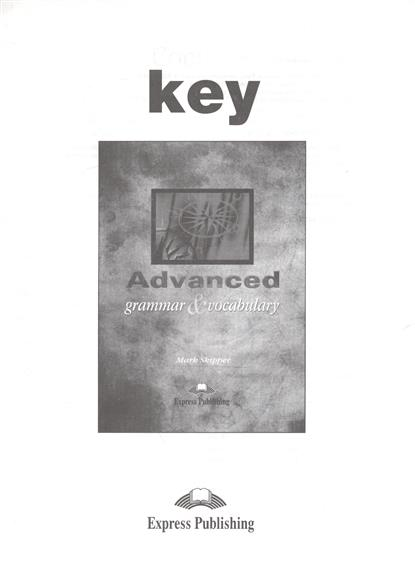 Skipper M. Advanced. Grammar & Vocabulary. Key my grammar lab advanced level with key