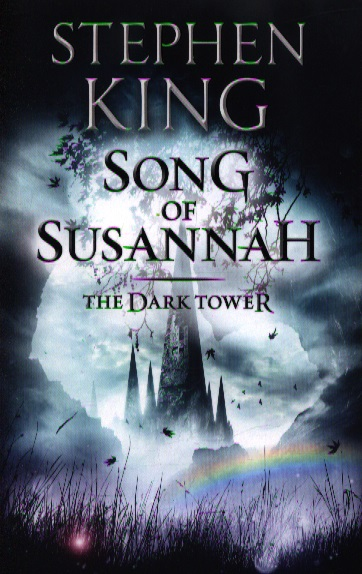 King S. Song of Susannah ISBN: 9781444723496 king s misery