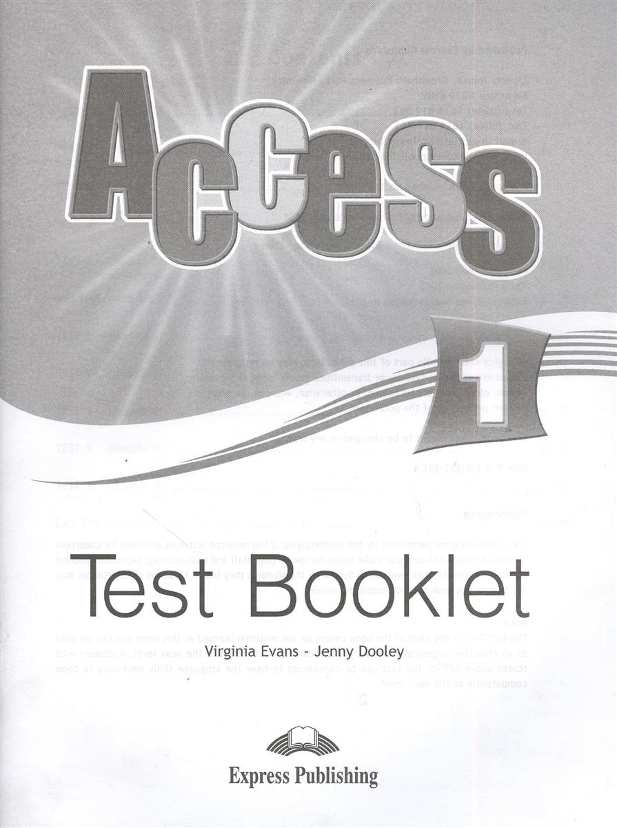 Evans V., Dooley J. Access 1. Test Booklet. Сборник тестовых заданий и упражнений jenny dooley virginia evans hello happy rhymes nursery rhymes and songs