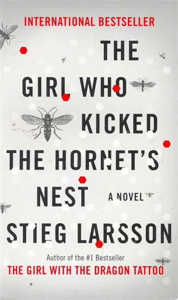 Larsson S. The Girl Who Kicked the Hornet's Nest the salmon who dared to leap higher