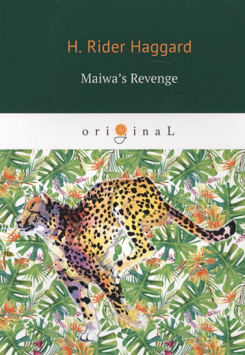 Haggard H. Maiwa's Revenge все цены