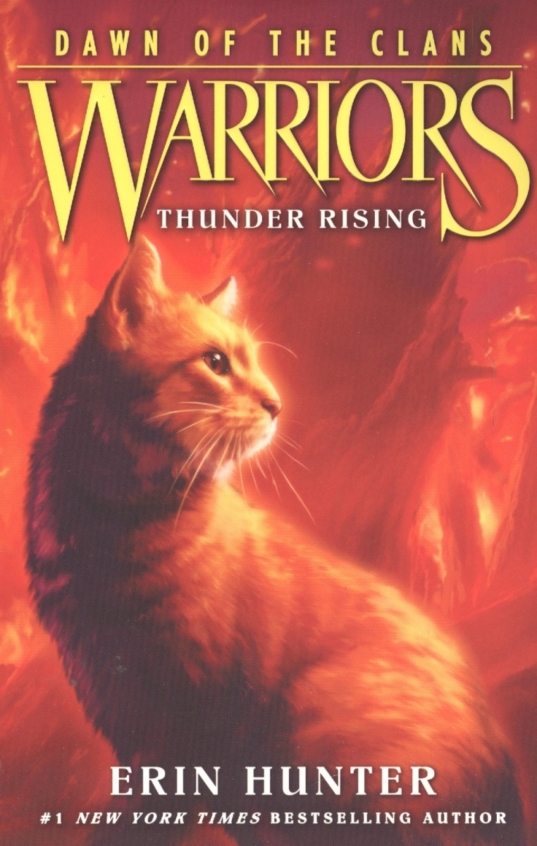 Hunter Е. Warriors: Dawn of the Clans #2: Thunder Rising secret warriors the complete collection volume 1