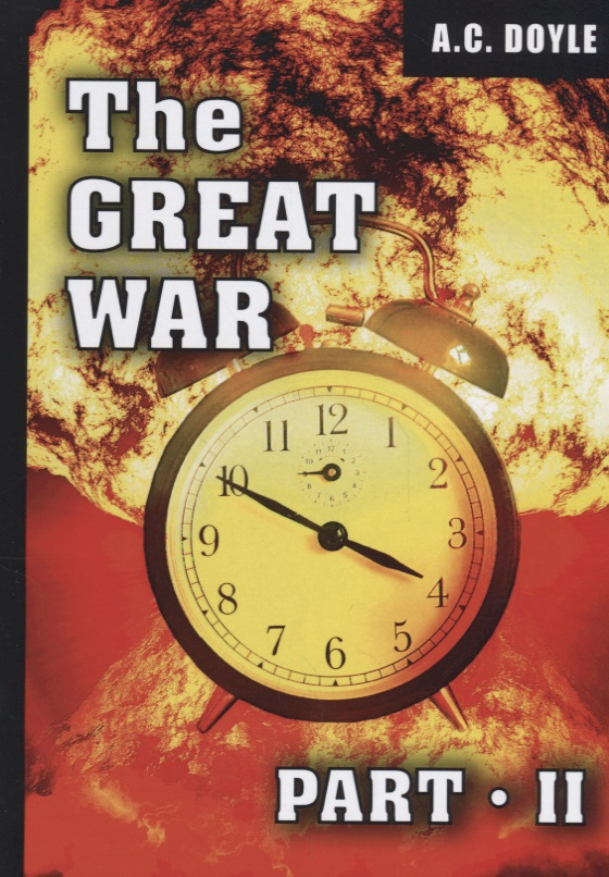 Doyle A. The Great War. Part II ISBN: 9785521071913