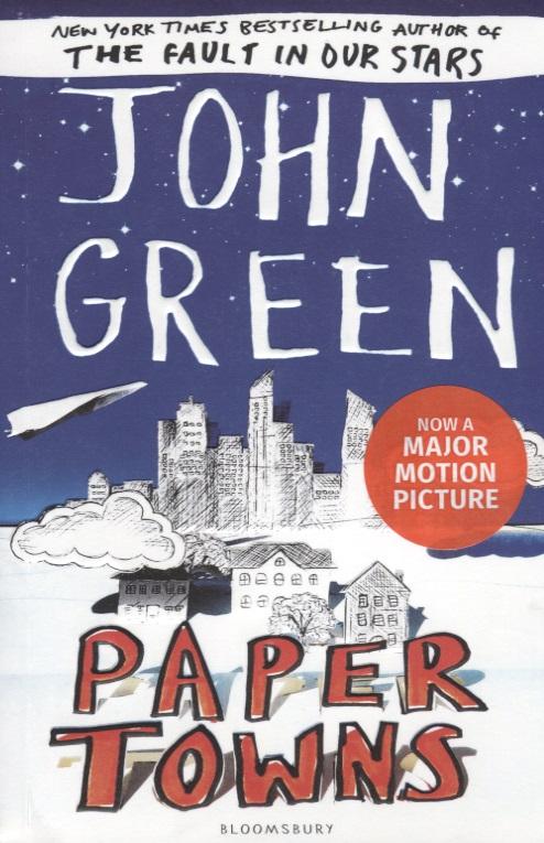 Green J. Paper Towns big towns