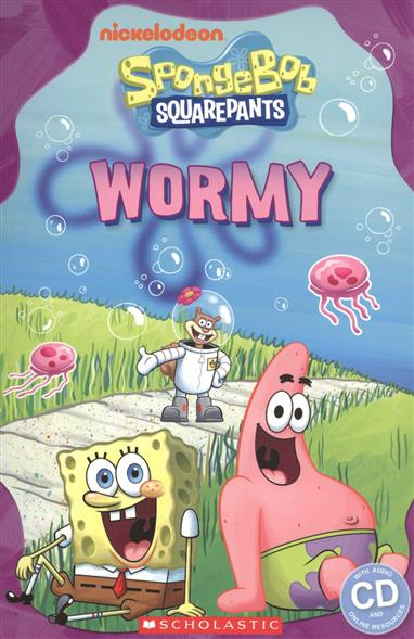 Gray C. Spongebob Squarepants: Wormy. Level 2 (+CD) сумка холодильник spongebob squarepants b98098 2015