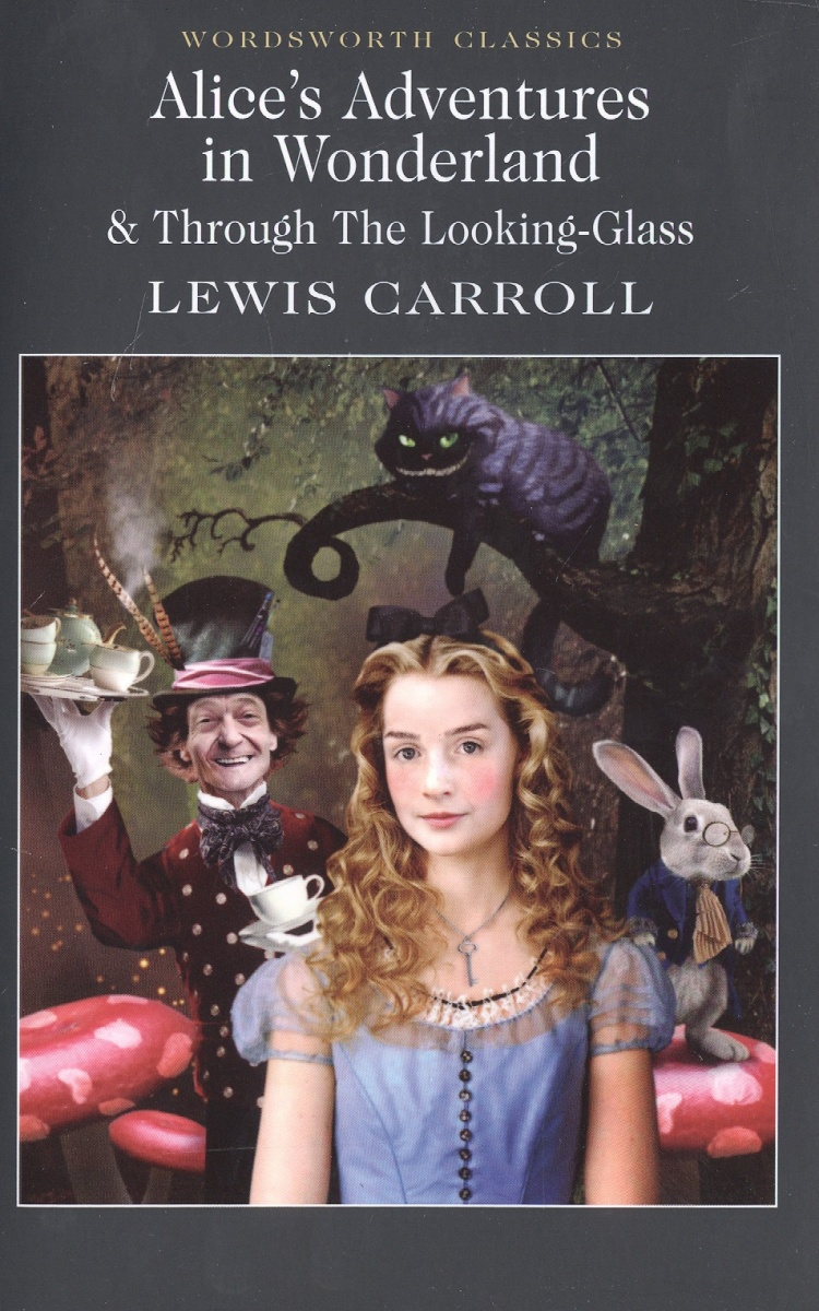 Carroll L. Carroll Alice in Wonderland &Throuch the looking-class