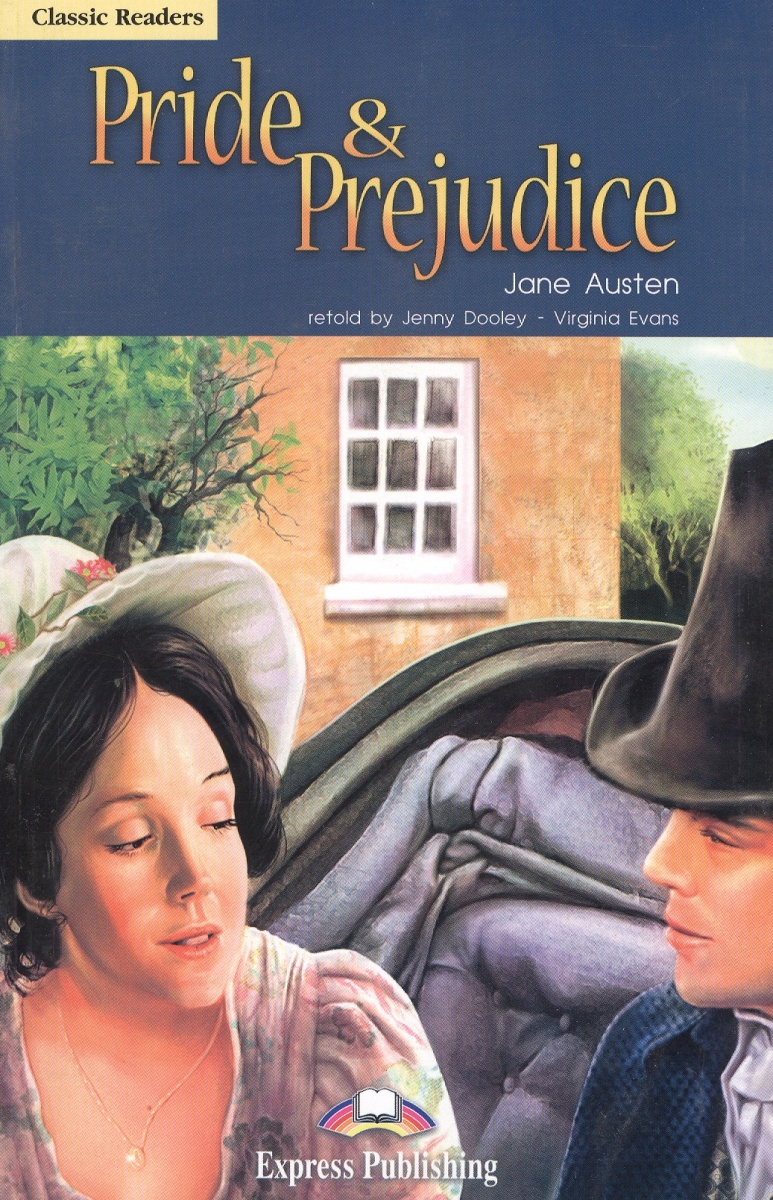 Austen J. Pride & Prejudice. Level 6. Книга для чтения austen j sense and sensibility level 2 cd