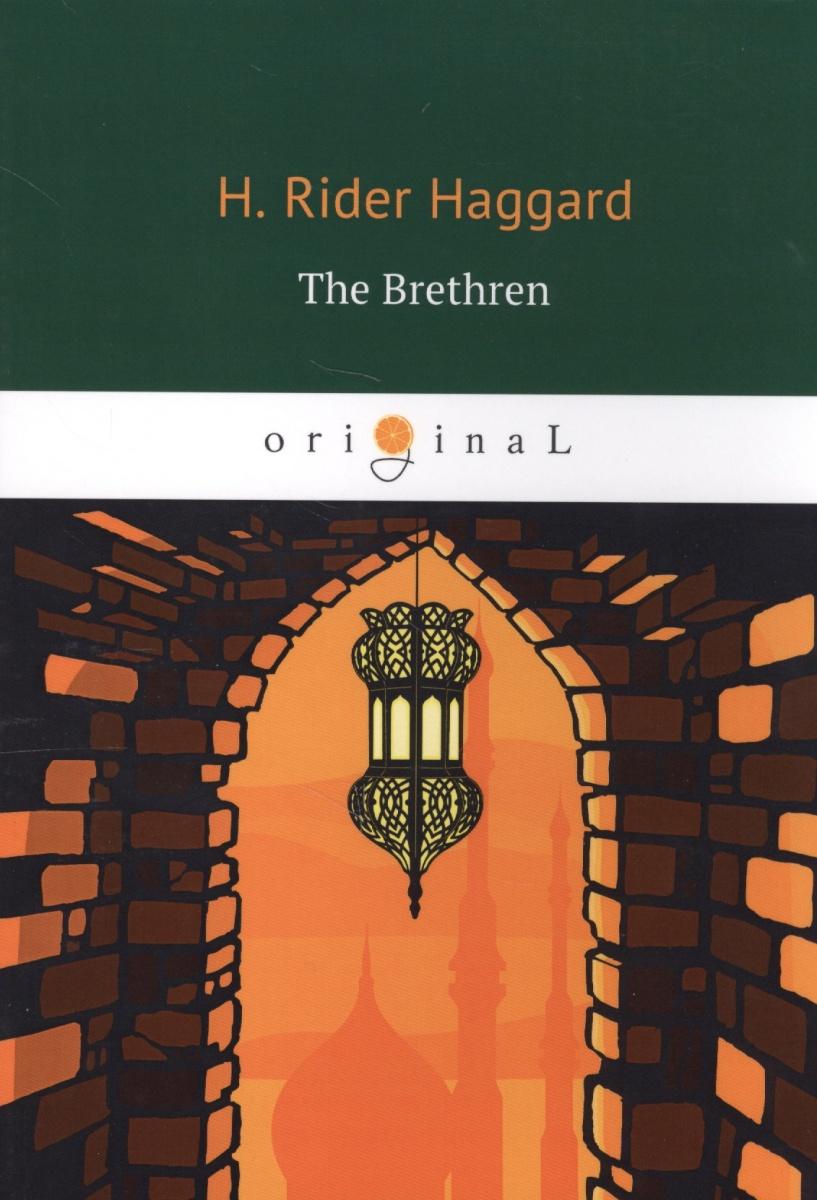 Haggard H. The Brethren ISBN: 9785521066155 the brethren