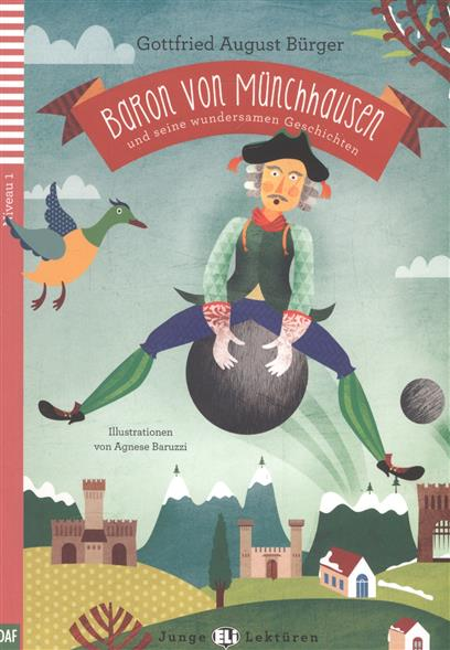 Burger A. Baron von Munchhausen und seine wundersamen Geschichten. Niveau 1 (+СD) burger e optimal a2 lehrerhandbuch lehrwerk fur deutsch als fremdsprache cd rом