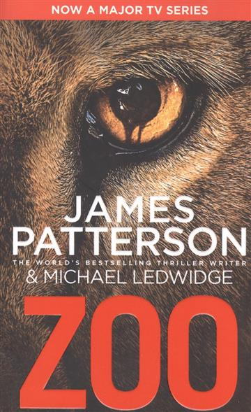Patterson J., Ledwidge M. ZOO james patterson michael ledwidge tick tock