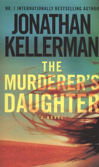 Kellerman J. Murderer's daughter kellerman jonathan murderer s daughter exp