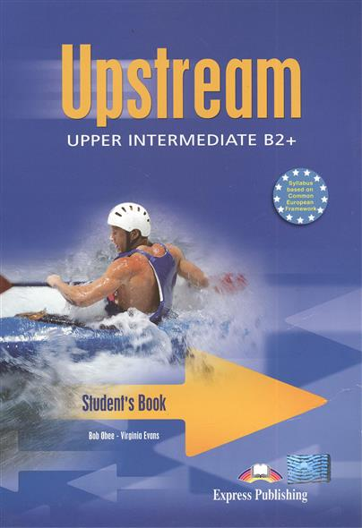 Upstream B2+. Upper Intermediate. Student's Book