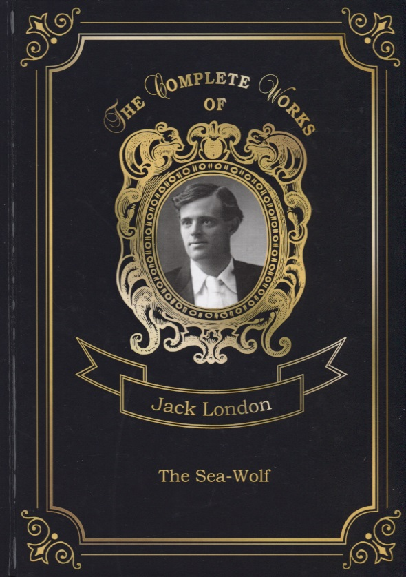London J. The Sea-Wolf
