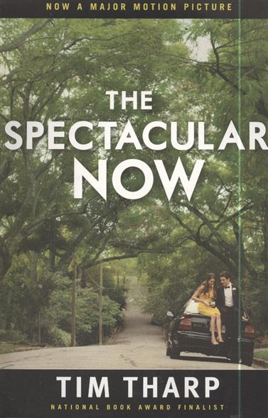 Tharp T. The Spectacular Now tharp t the spectacular now