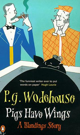 Wodehouse Pigs Have Wings