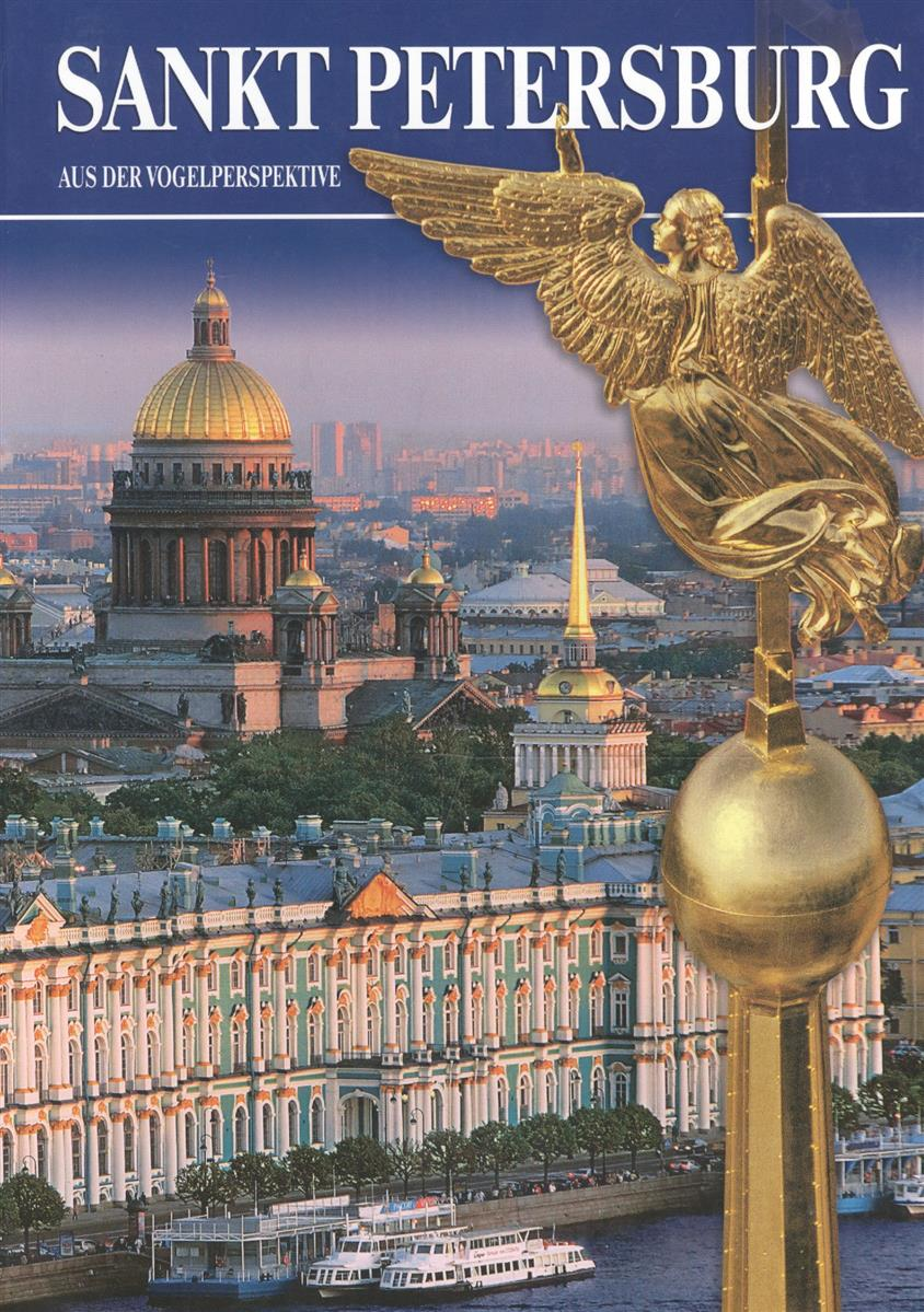 Korshewskaja J Sankt Petersburg Aus der Vogelperspektive