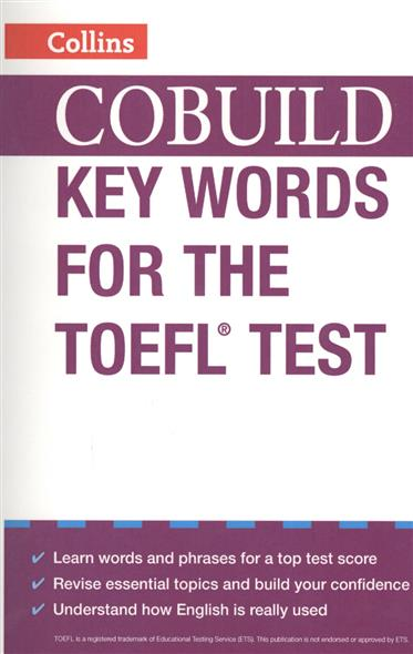 COBUILD Key Words for the TOEFL Test 400 must have words for the toefl test
