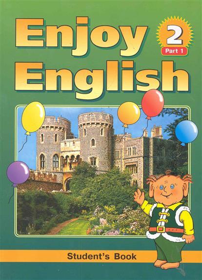 Биболетова М. и др. Enjoy English-2 Учебник ч.1,2 биболетова м трубанева н enjoy english английский с удовольствием английский язык учебник 8 класс