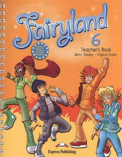 Dooley J., Evans V. Fairyland 6. Teacher's Book (with posters) dooley j evans v fairyland 2 my junior language portfolio языковой портфель