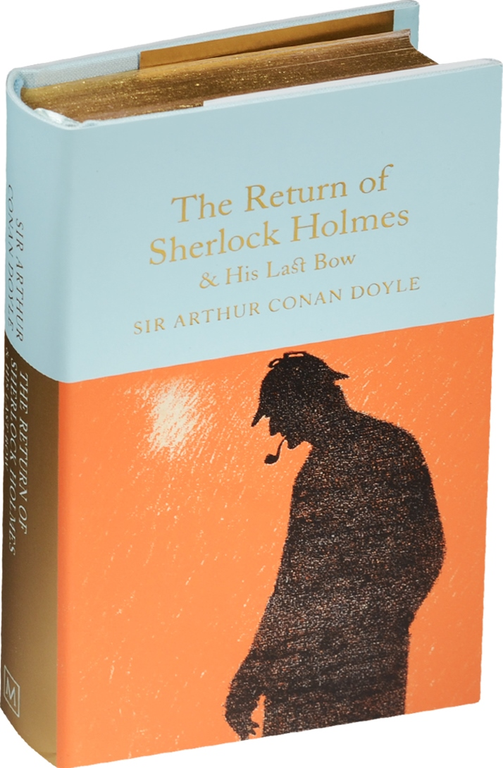 Doyle A. The Return of Sherlock Holmes & His Last Bow ISBN: 9781909621770