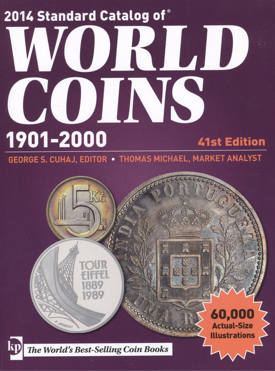 Стандартный каталог монет мира. Standard Catalog of World Coins… 1901-2000 гг. 41-е издание (Краузе 2014)