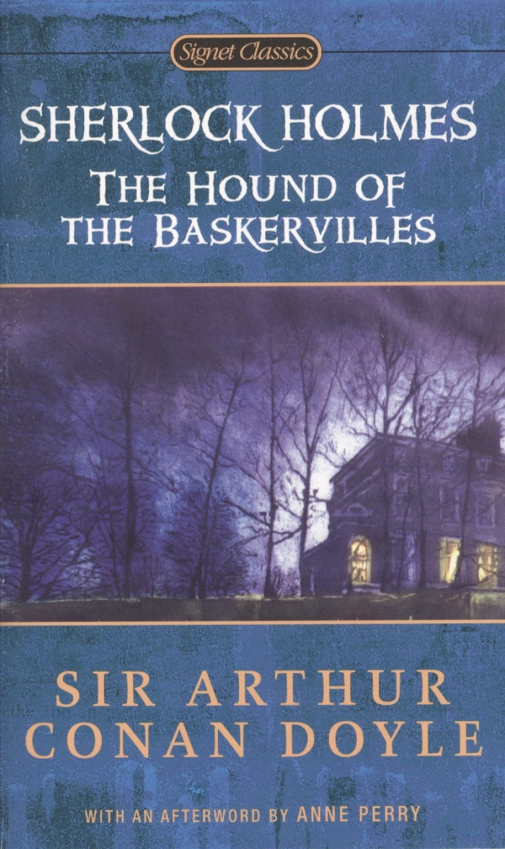 Doyle A. Sherlock Holmes. The Hound of the Baskervilles the hound of the baskervilles