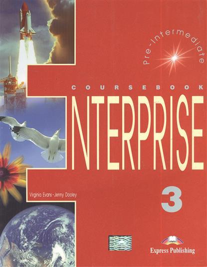 Enterprise 3. Coursebook. Pre-Intermediate. Учебник