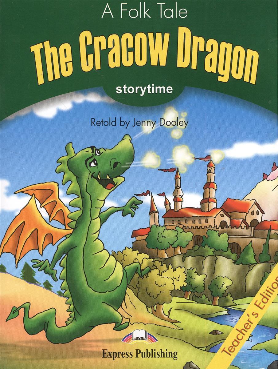 Dooley J. The Cracow Dragon. Teacher's Edition. Издание для учителя