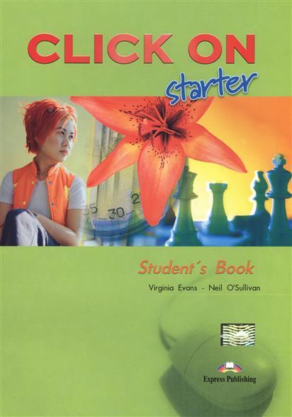 Click On Starter. Student's Book. Учебник (+CD)