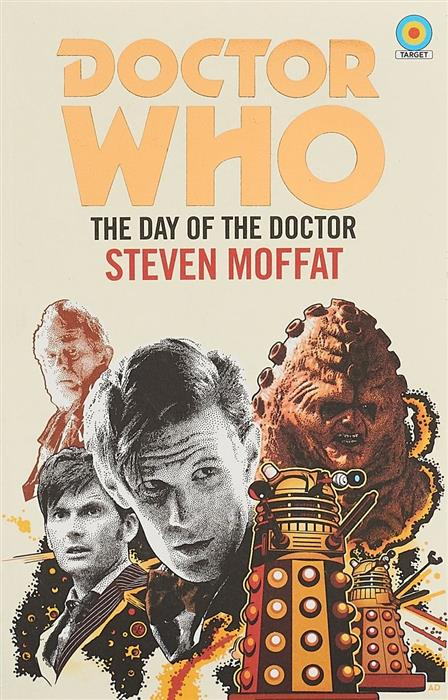 Moffat S. Doctor Who: The Day of the Doctor doctor who the glamour chase