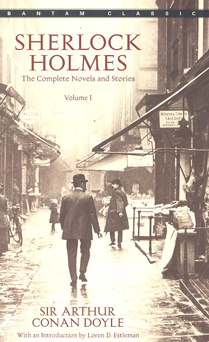 Sherlock Holmes The Complete Novels and Stories Vol.1
