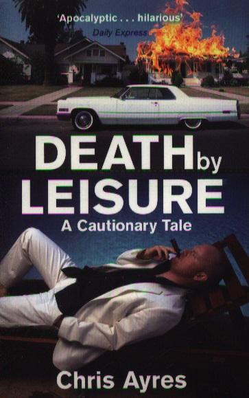 Ayres C. Death of Leisure ayres c death of leisure
