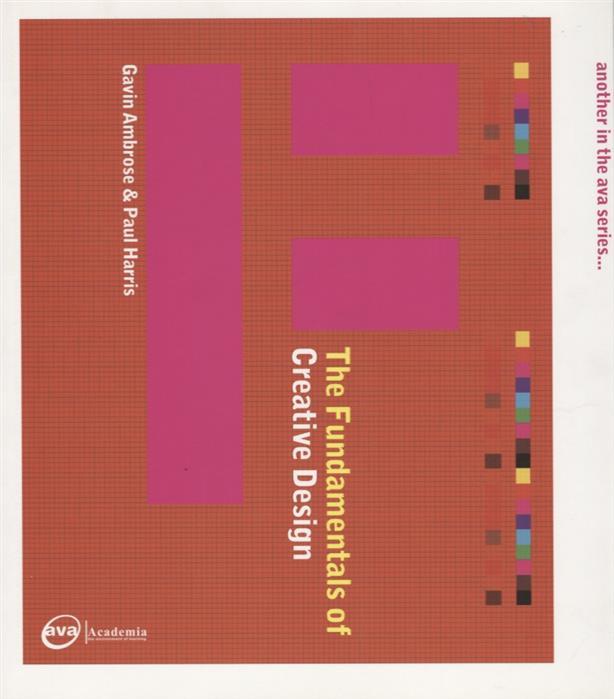 Ambrose G., Harris P. The Fundamentals of Creative Design ISBN: 9782940373475 harris c night shift isbn 9780425263235