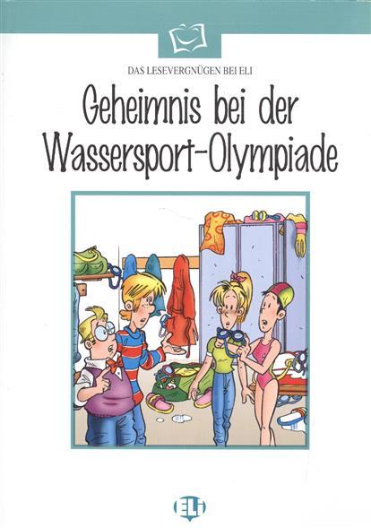 Geheimnis bei der Wassersport-Olympiade(+CD) artdeco карандаш для век водостойкий 10 1 2 г