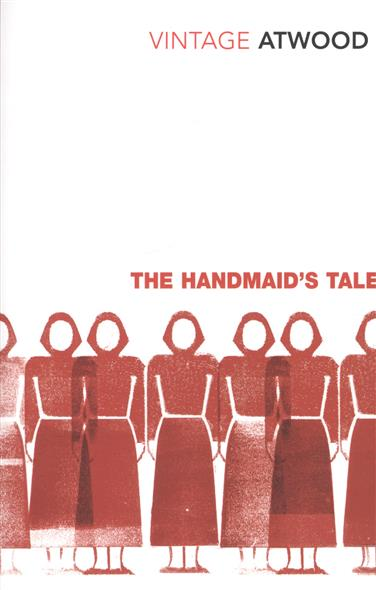 Atwood M. The Handmaid's Tale the handmaid s tale